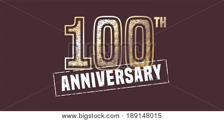 100 years anniversary vector icon, logo. Graphic design element with golden stamp for 100th anniversary decoration