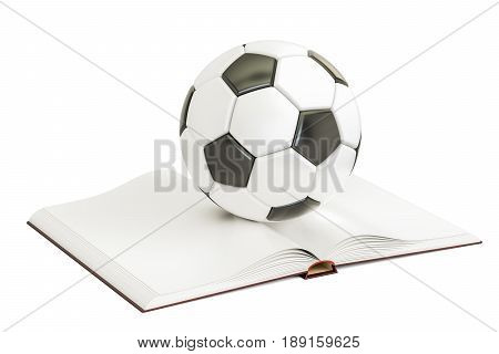 Opened blank book with soccer ball 3D rendering isolated on white background