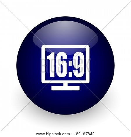 16 9 display blue glossy ball web icon on white background. Round 3d render button.
