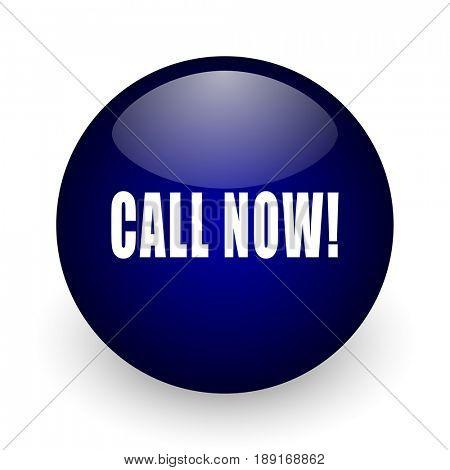 Call now blue glossy ball web icon on white background. Round 3d render button.