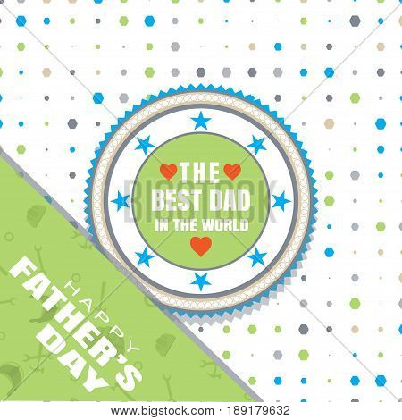 Happy Father's Day vector poster with round label and text green corner with pattern on the background with hexagon pattern.