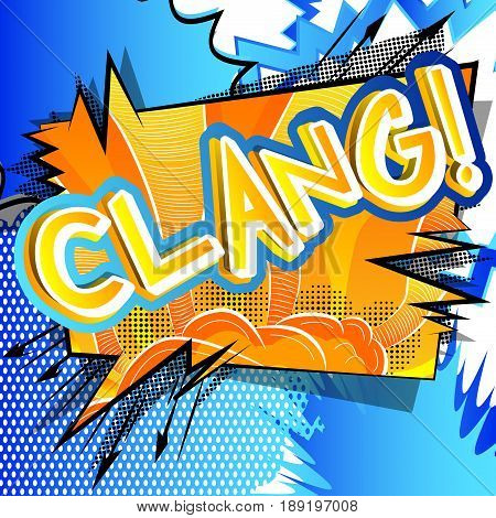 Clang! - illustrated comic book style expression.