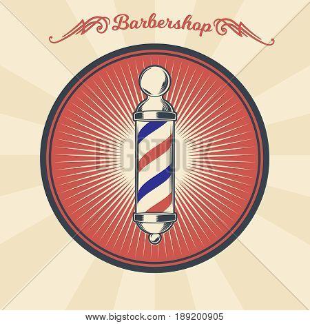 Vector vintage illustration of badge, sticker, sign with barber shop pole. Print, template, design element