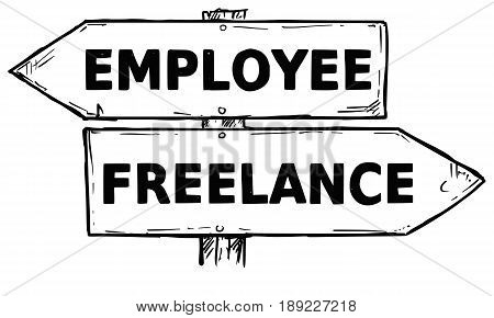 Vector cartoon doodle hand drawn crossroad wooden direction sign with two arrows pointing left and right as freelance or employee decision guide