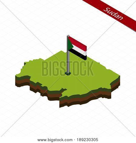 Sudan Isometric Map And Flag. Vector Illustration.