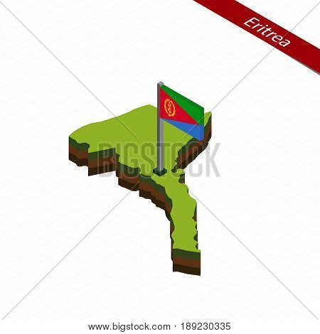 Eritrea Isometric Map And Flag. Vector Illustration.
