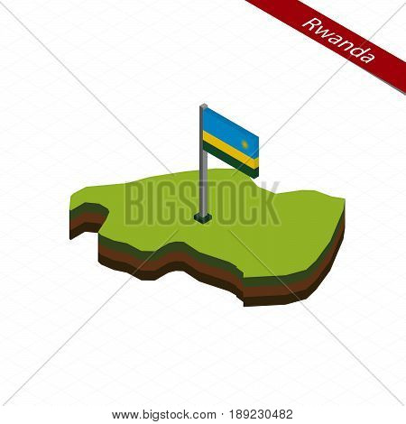 Rwanda Isometric Map And Flag. Vector Illustration.