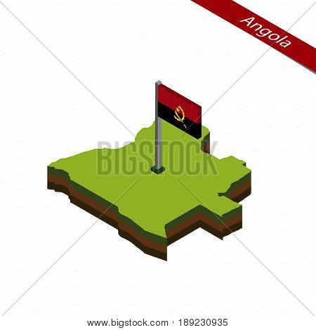 Angola Isometric Map And Flag. Vector Illustration.