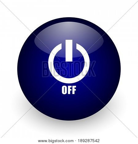Power off blue glossy ball web icon on white background. Round 3d render button.