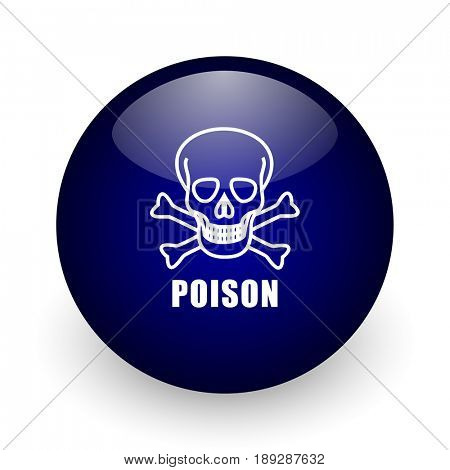 Poison skull blue glossy ball web icon on white background. Round 3d render button.
