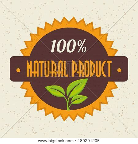 100 percent natural product label with leaves over beige background. Vector illustration.