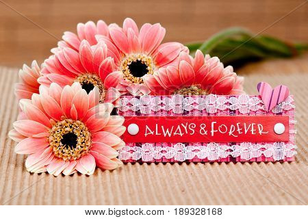 Always & Forever with Flowers on corrugated cardboard background