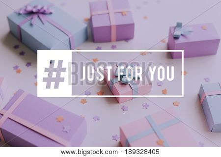 Just For You Gift Present Word Graphic