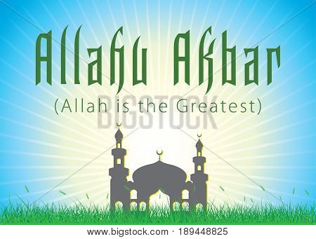Allah Akbar (Allah is the greatest) on sunshine and silhouette Mosque background