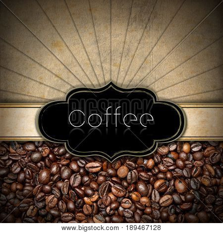 Vintage template for a coffee house with a label with copy space and roasted coffee beans