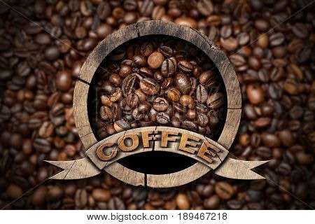Wooden round symbol or icon with roasted coffee beans inside and text Coffee. On a background with many coffee beans