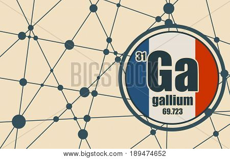 Gallium chemical element. Sign with atomic number and atomic weight. Chemical element of periodic table. Molecule And Communication Background. Connected lines with dots. Flag of France