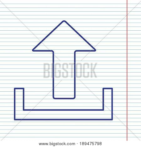 Upload sign illustration. Vector. Navy line icon on notebook paper as background with red line for field.