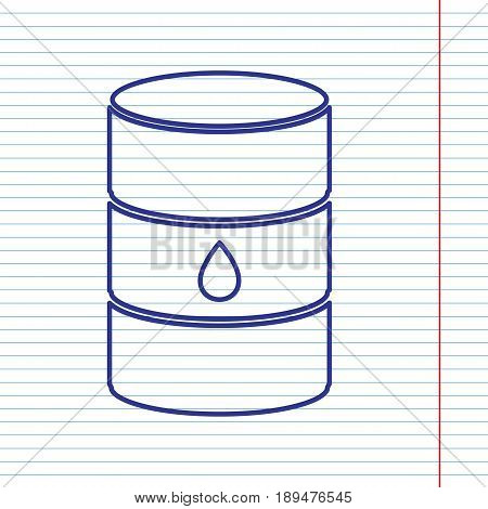 Oil barrel sign. Vector. Navy line icon on notebook paper as background with red line for field.