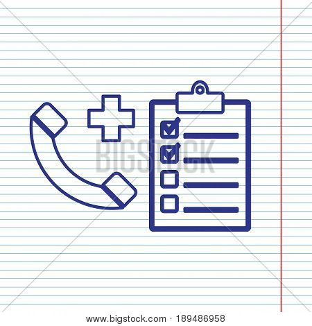 Medical consultation sign. Vector. Navy line icon on notebook paper as background with red line for field.