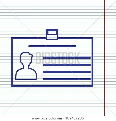 Identification card sign. Vector. Navy line icon on notebook paper as background with red line for field.