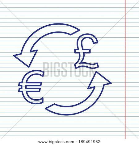 Currency exchange sign. Euro and UK Pound. Vector. Navy line icon on notebook paper as background with red line for field.