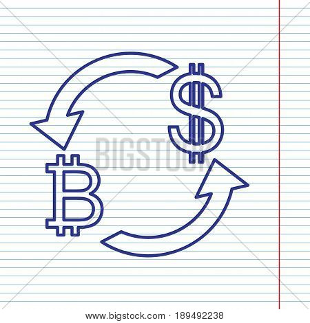 Currency exchange sign. Bitcoin and US Dollar. Vector. Navy line icon on notebook paper as background with red line for field.