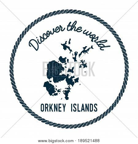 Orkney Islands Map In Vintage Discover The World Insignia. Hipster Style Nautical Postage Stamp, Wit