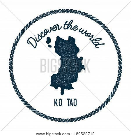 Ko Tao Map In Vintage Discover The World Insignia. Hipster Style Nautical Postage Stamp, With Round
