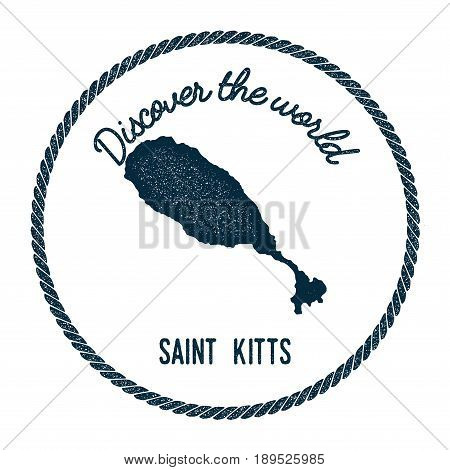 Saint Kitts Map In Vintage Discover The World Insignia. Hipster Style Nautical Postage Stamp, With R