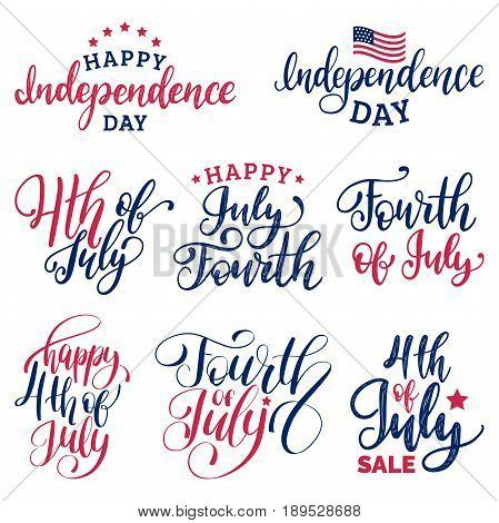Vector set Fourth of July hand lettering inscriptions for greeting cards, banners etc. Happy Independence Day of United States of America calligraphic collection. Holiday background.