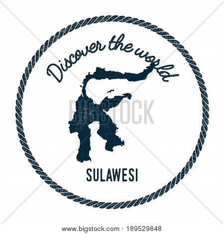 Sulawesi Map In Vintage Discover The World Insignia. Hipster Style Nautical Postage Stamp, With Roun