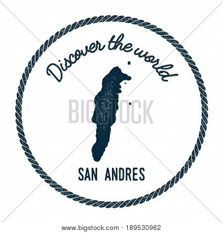 San Andres Map In Vintage Discover The World Insignia. Hipster Style Nautical Postage Stamp, With Ro