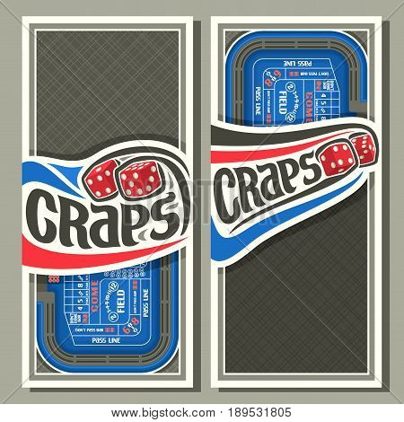 Vector vertical banners for Craps gamble: thrown pair red cube dices flying on blue craps table, lettering title - craps, layouts with frame on abstract grey background for text on gambling game theme