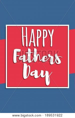 Happy Fathers Day. Greeting card or celebration poster. Vector illustration