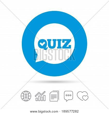 Quiz check in speech bubble sign icon. Questions and answers game symbol. Copy files, chat speech bubble and chart web icons. Vector