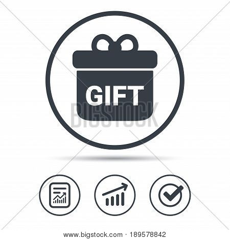 Gift icon. Present box with bow symbol. Report document, Graph chart and Check signs. Circle web buttons. Vector