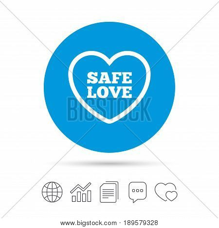 Safe love sign icon. Safe sex symbol. Copy files, chat speech bubble and chart web icons. Vector