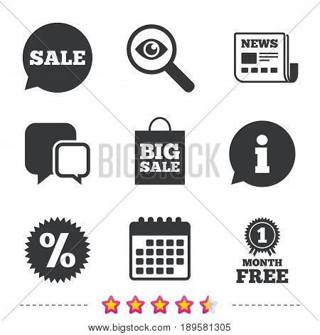Sale speech bubble icon. Discount star symbol. Big sale shopping bag sign. First month free medal. Newspaper, information and calendar icons. Investigate magnifier, chat symbol. Vector