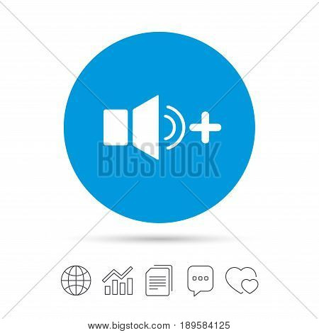 Speaker volume louder sign icon. Sound symbol. Copy files, chat speech bubble and chart web icons. Vector