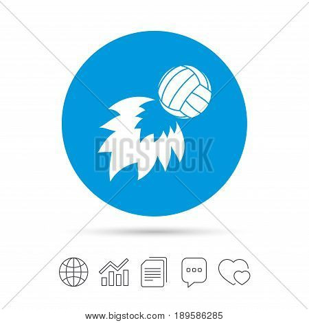 Volleyball fireball sign icon. Beach sport symbol. Copy files, chat speech bubble and chart web icons. Vector