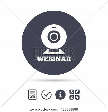 Webinar web camera sign icon. Online Web study symbol. Website e-learning navigation. Report document, information and check tick icons. Currency exchange. Vector