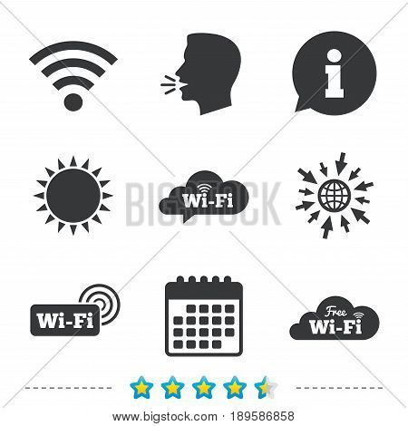 Free Wifi Wireless Network cloud speech bubble icons. Wi-fi zone sign symbols. Information, go to web and calendar icons. Sun and loud speak symbol. Vector