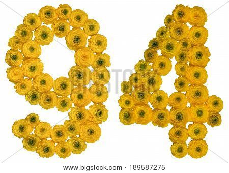 Arabic Numeral 94, Ninety Four, From Yellow Flowers Of Buttercup, Isolated On White Background