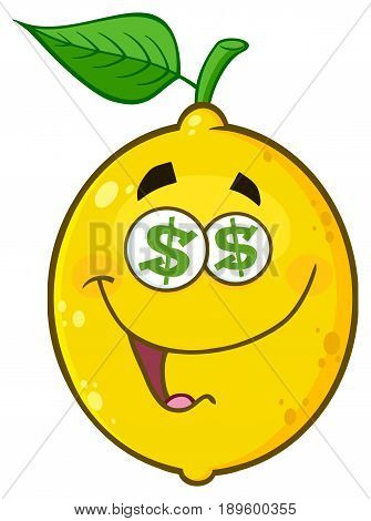 Funny Yellow Lemon Fruit Cartoon Emoji Face Character With Dollar Eyes And Smiling Expression. Illustration Isolated On White Background