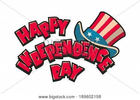 Vector illustration day of independence america text with hat uncle sam national symbol on white background isolated
