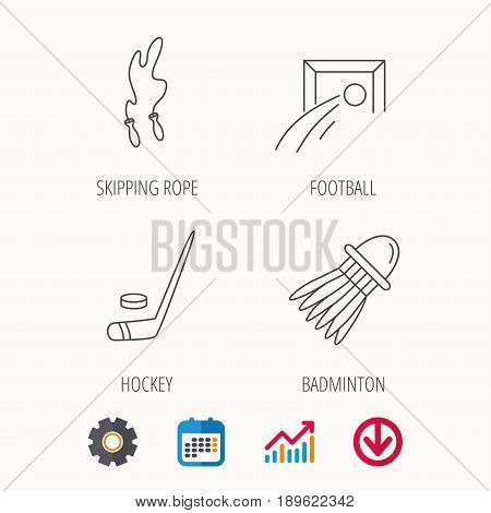 Skipping rope, football and ice hockey icons. Badminton linear sign. Calendar, Graph chart and Cogwheel signs. Download colored web icon. Vector