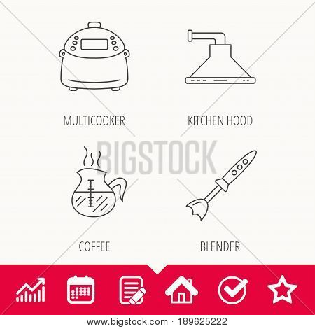 Coffee, kitchen hood and blender icons. Multicooker linear sign. Edit document, Calendar and Graph chart signs. Star, Check and House web icons. Vector