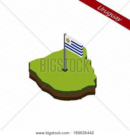 Uruguay Isometric Map And Flag. Vector Illustration.