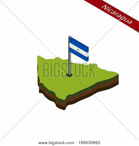 Nicaragua Isometric Map And Flag. Vector Illustration.